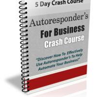 Autoresponder s For Business Crash Course