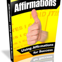 Affirmations – Using Affirmations For Success