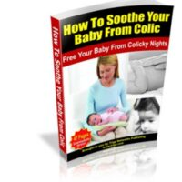 How To Soothe Your Baby From Colic